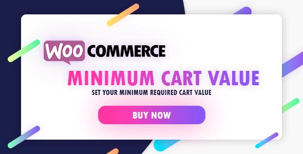 WooCommerce Minimum Cart Value - CodeCanyon Item for Sale