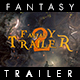 Fantasy Trailer 2 - VideoHive Item for Sale
