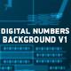 Digital Numbers Background V1 - VideoHive Item for Sale