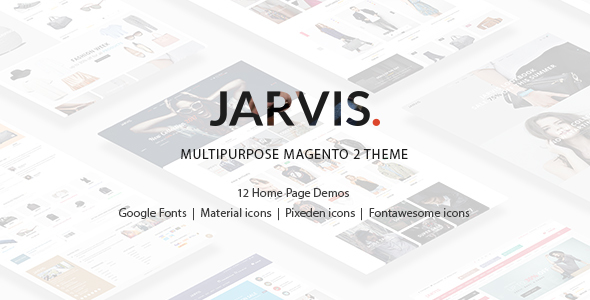 Jarvis - Multipurpose Magento 2 Theme - Magento eCommerce