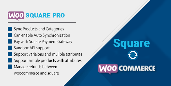 WooSquare Pro - Square For WooCommerce - CodeCanyon Item for Sale