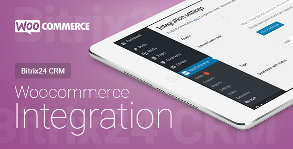 Woocommerce - Bitrix24 CRM - Integration - CodeCanyon Item for Sale