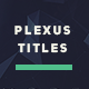 Plexus Titles - VideoHive Item for Sale