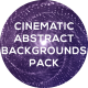 Cinematic Abstract Backgrounds Pack - VideoHive Item for Sale