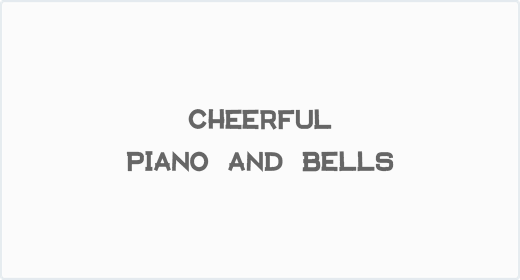 Cheerful Piano and Bells