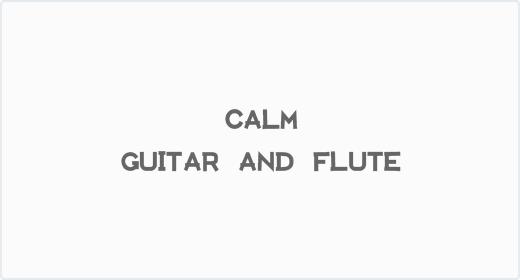 Calm Guitar and Flute