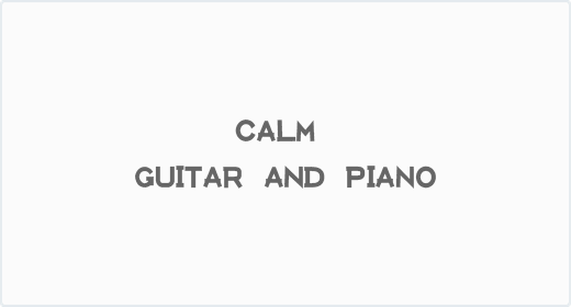 Calm Guitar and Piano