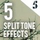 5 Split Tone Effects - GraphicRiver Item for Sale