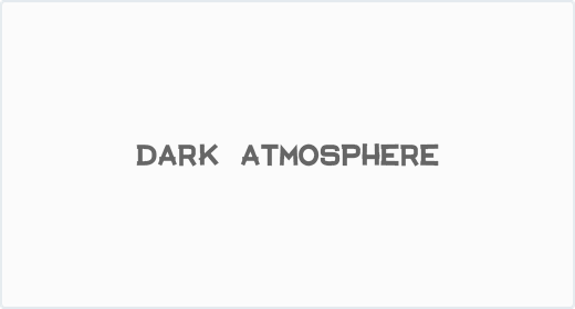 Dark Atmosphere