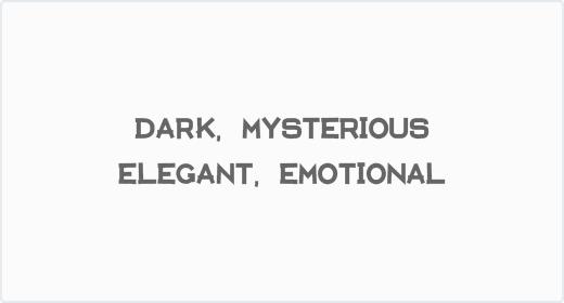 Dark Mysterious Elegant Emotional