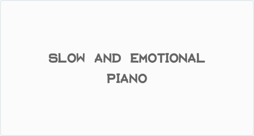 Slow and Emotional Piano