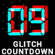 Glitch Count Down - VideoHive Item for Sale
