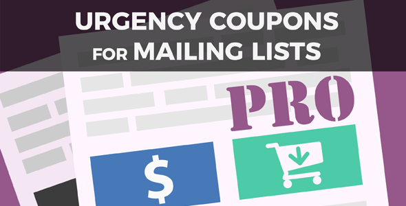 Urgency Coupons for Mailing Lists PRO - CodeCanyon Item for Sale