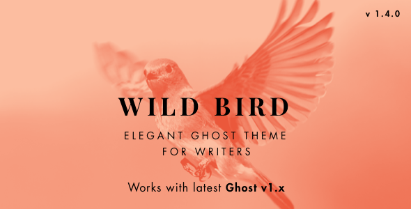 WildBird - Minimal and Elegant Ghost Theme