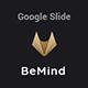 BeMind Minimal Template (Google Slide)