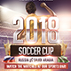 Soccer Cup 2018 Flyer - GraphicRiver Item for Sale
