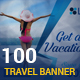 100 Travel Banners and Ads