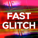 Fast Glitch Opener - VideoHive Item for Sale