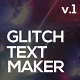 Glitch Text Maker + Sound FX - VideoHive Item for Sale
