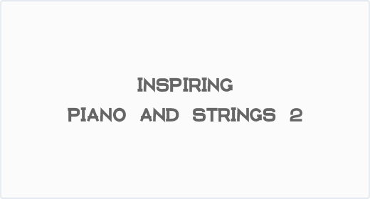 Inspiring Piano and Strings Collection 2