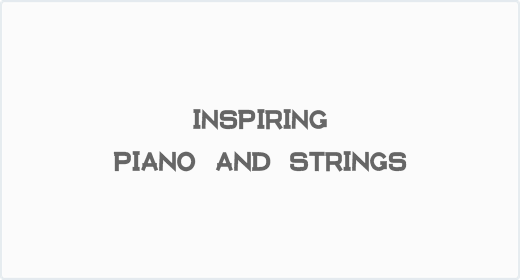 Inspiring Piano and Strings