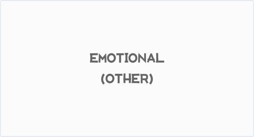 Emotional (Other)