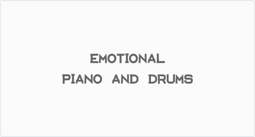 Emotional Piano and Drums