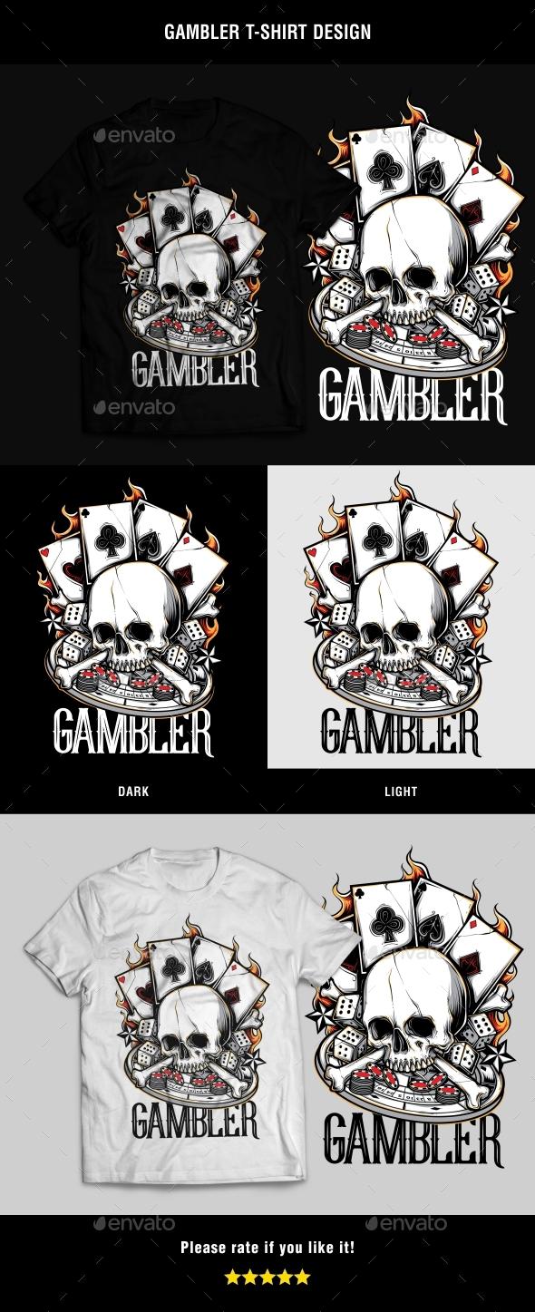 Gambler T-Shirt Design - T-Shirts