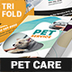 Pet Care Trifold Brochure 7 - GraphicRiver Item for Sale