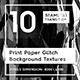 10 Print Paper Glitch Background Textures