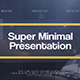 Super Minimal Presentation - VideoHive Item for Sale