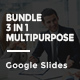 Bundle 3 in 1 Multipurpose Google Slides