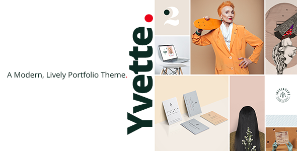 Yvette - A Modern, Lively Portfolio Theme