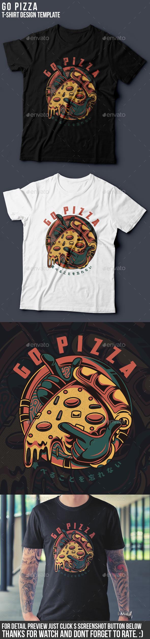 Go Pizza T-Shirt Design - Business T-Shirts