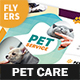 Pet Care Flyers 7 – 4 Options - GraphicRiver Item for Sale