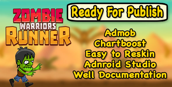 Zombies Warrior Runner - Endless Run - Android Studio - Ready to Publish - CodeCanyon Item for Sale