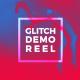 Glitch Demo Reel - VideoHive Item for Sale