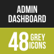 48 Admin Dashboard Grey Scale Icons - GraphicRiver Item for Sale