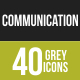 40 Communication Grey Scale Icons
