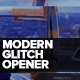 Modern Glitch Opener - VideoHive Item for Sale