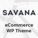 Savana - Multi Concept WooCommerce WordPress Theme for eCommerce - ThemeForest Item for Sale