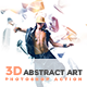 3D Abstract Art | PS Action