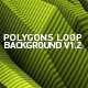 Polygons Loop Background V1.2 - VideoHive Item for Sale