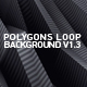 Polygons Loop Background V1.3 - VideoHive Item for Sale