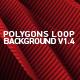Polygons Loop Background V1.4 - VideoHive Item for Sale