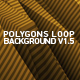 Polygons Loop Background V1.5 - VideoHive Item for Sale