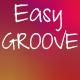 Easy Groove