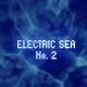 Electric Sea No.2