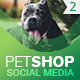 PetShop - Social Media Cover/Profile Pack 2 - GraphicRiver Item for Sale