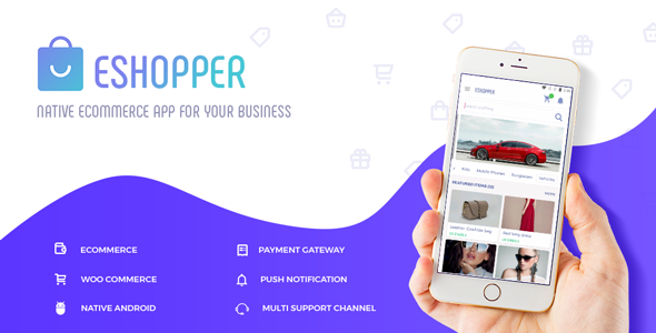 eShopper - Native ecommerce app based on WooCommerce for Android - CodeCanyon Item for Sale